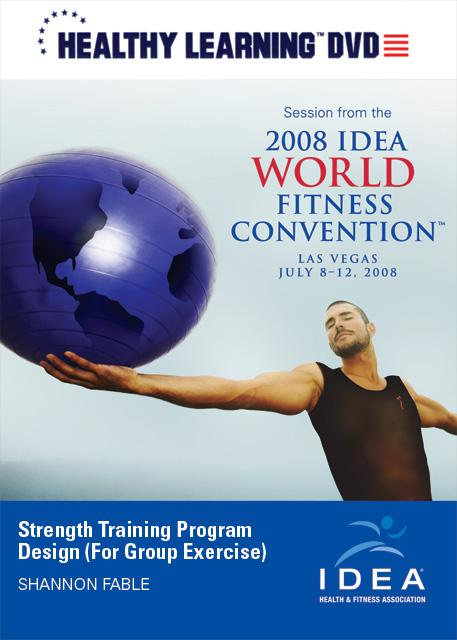 Strength-Training Program Design (For Group Exercise) - CEC Course
